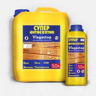 Супер-антисептик «Vlagastop» ( для дерева, водоотталкивающий)